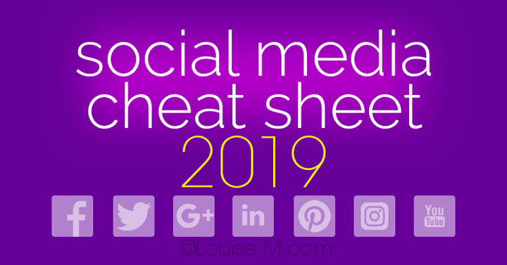 Updated for 2019 Social Media cheat sheet with image sizes for Facebook, Twitter, LinkedIn, Pinterest, Instagram, YouTube