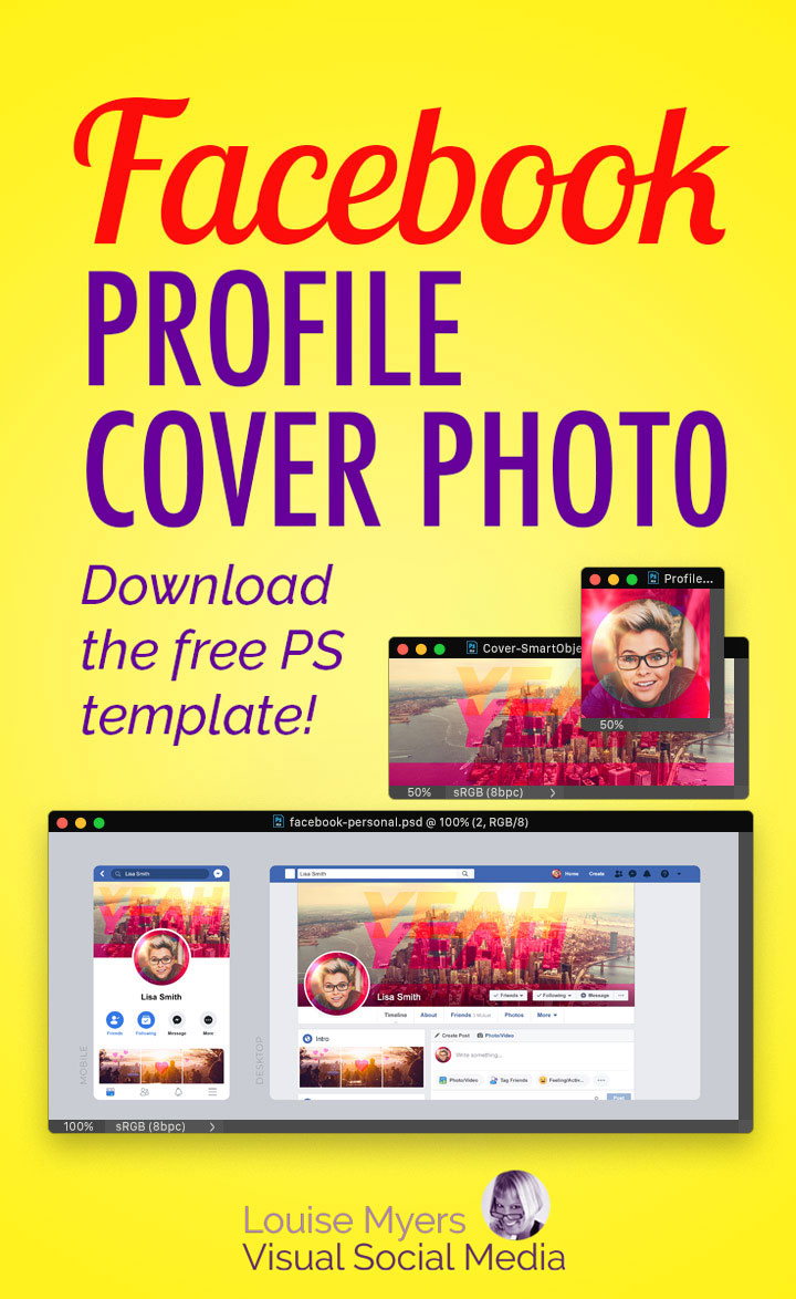 Make your Facebook Profile Cover Photo size look good on both desktop and mobile with this FREE template