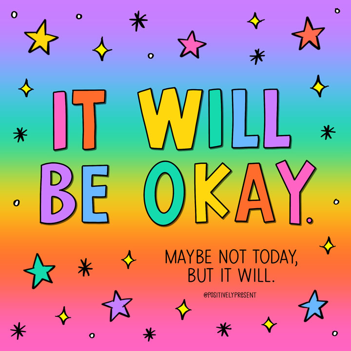 it will be okay quote