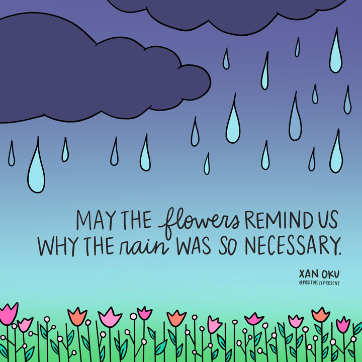 rain brings flowers quote
