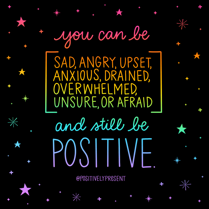 you can be sad and still positive quote