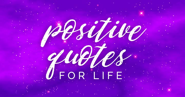 positive quotes for life banner image