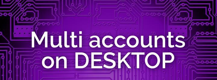 multiple accounts on desktop banner