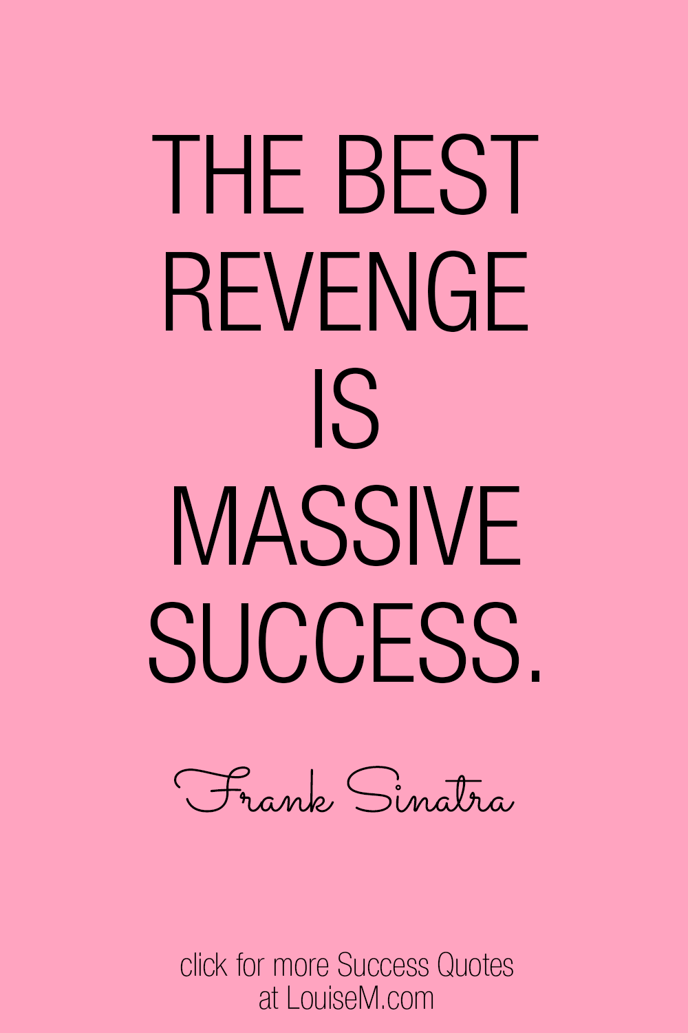 The best revenge is success quote graphic