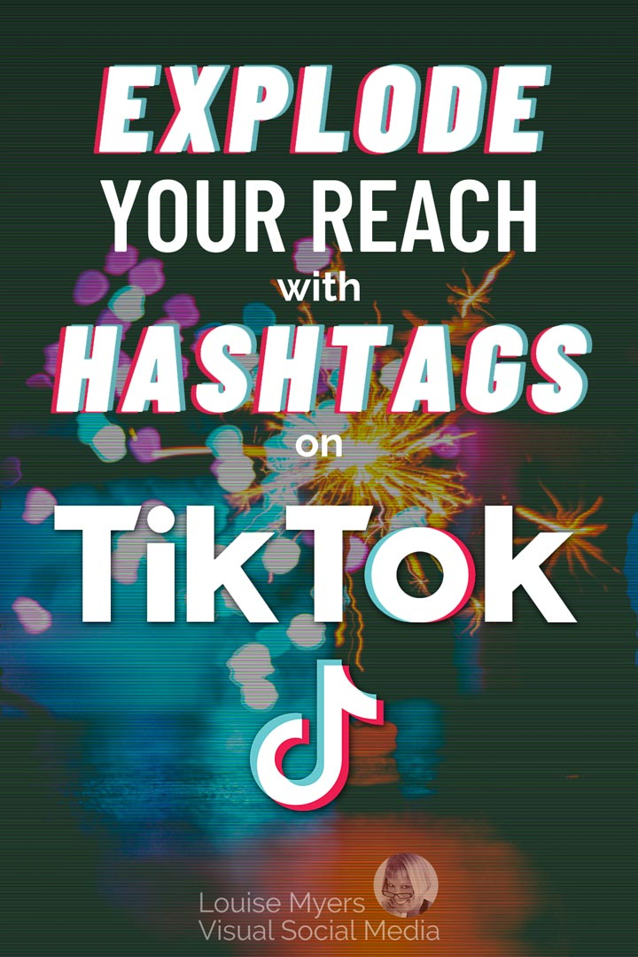 explode reach with tiktok hashtags pinnable image