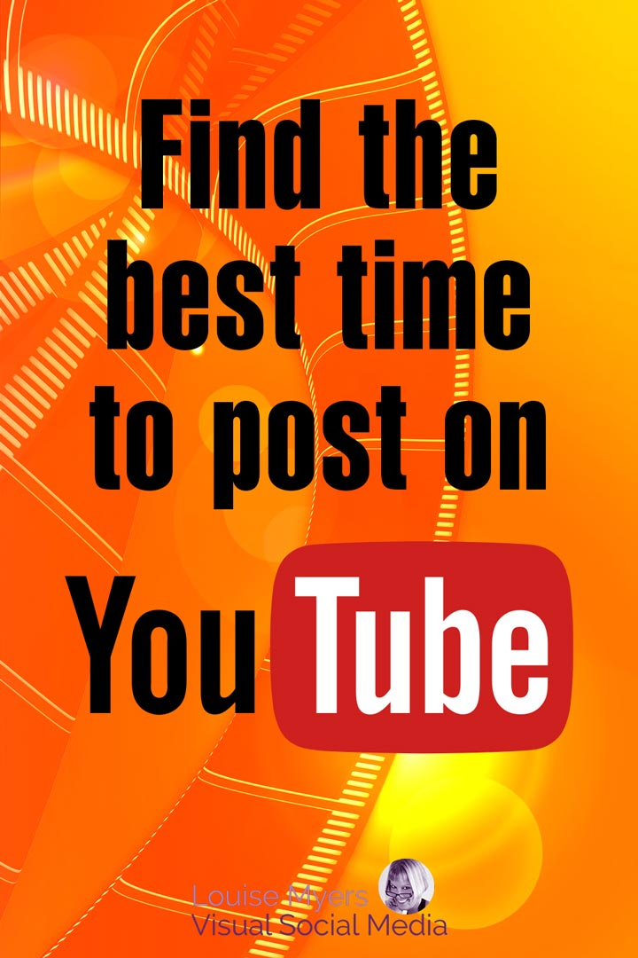 pinnable graphic says find the best times to post on youtube.