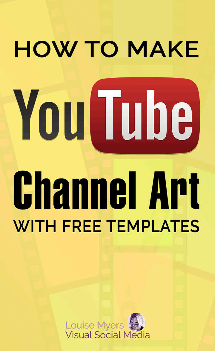 youtube channel art pinnable image in yellow with film strips.