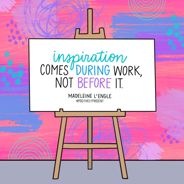 drawing of canvas on easel with quote about inspiration.