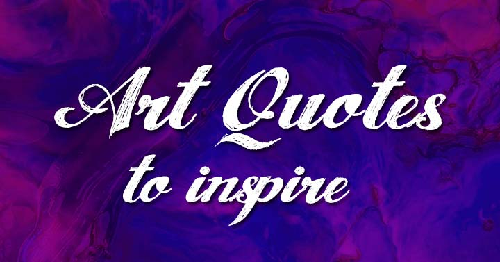 Art Quotes to inspire header image.