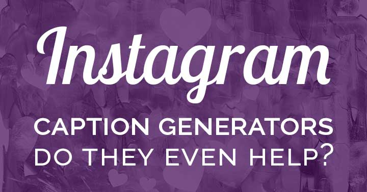 instagram caption generators text on purple header image.