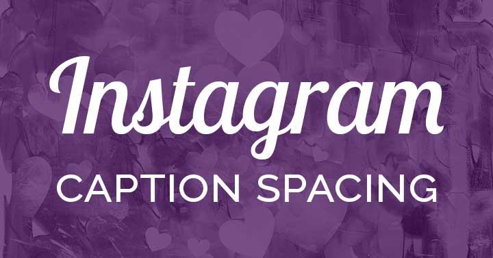 Instagram caption spacing purple header image.