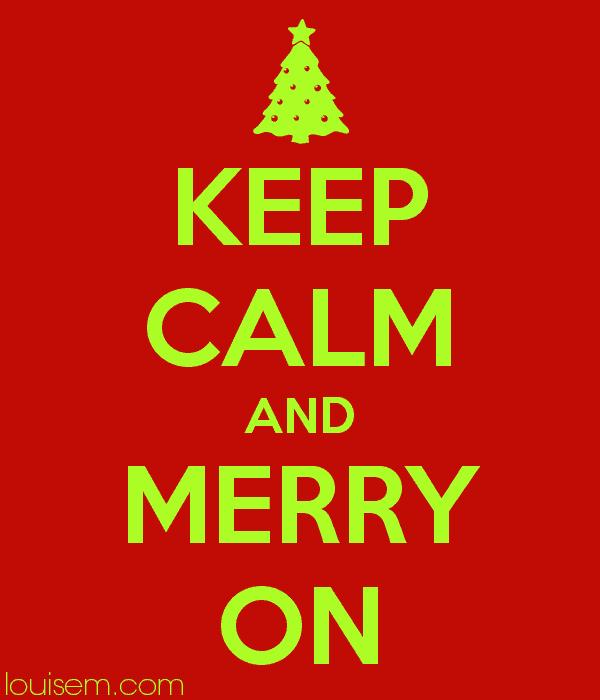Keep calm and merry on christmas slogan.