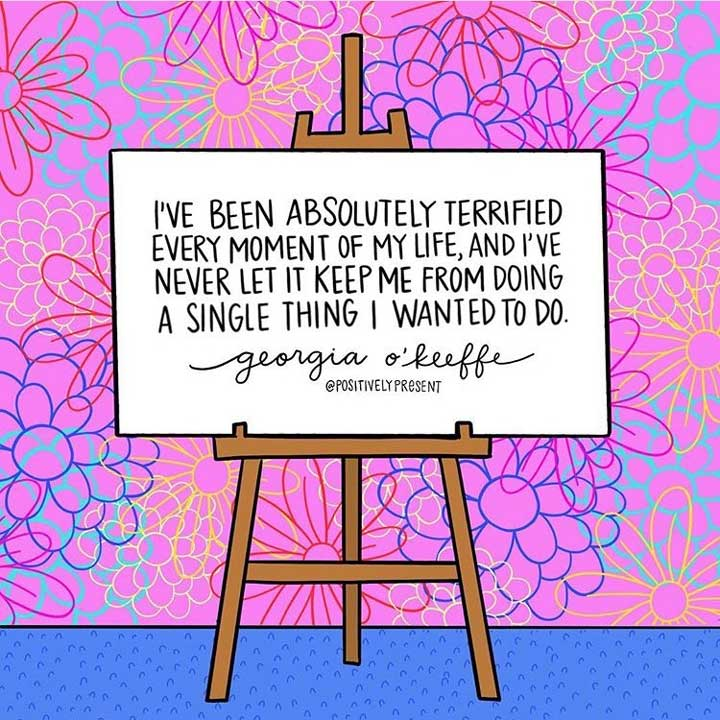 georgia-okeefe-art-quote-about-being-terrified.