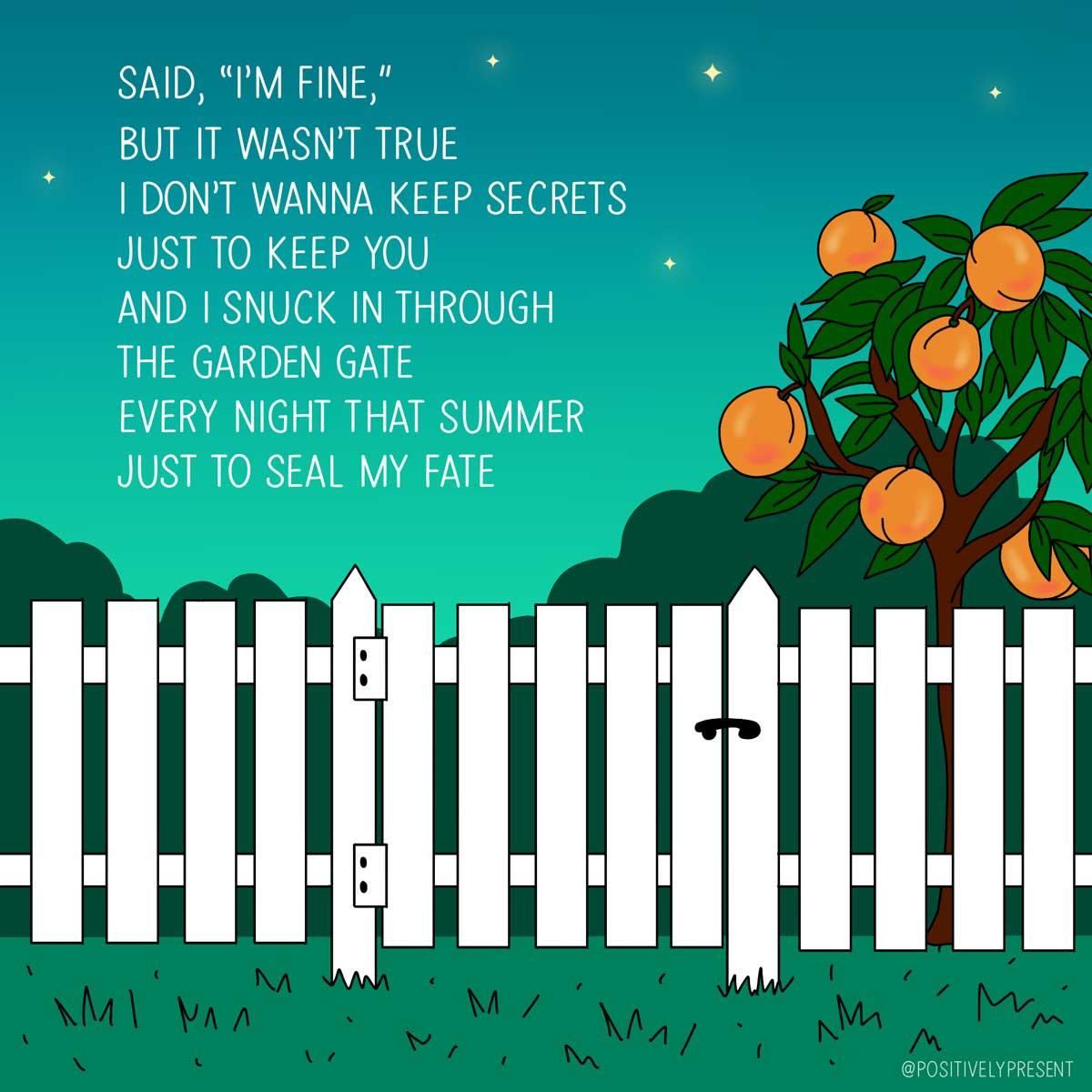 Said I'm fine, but it wasn't true taylor swift song lyrics.