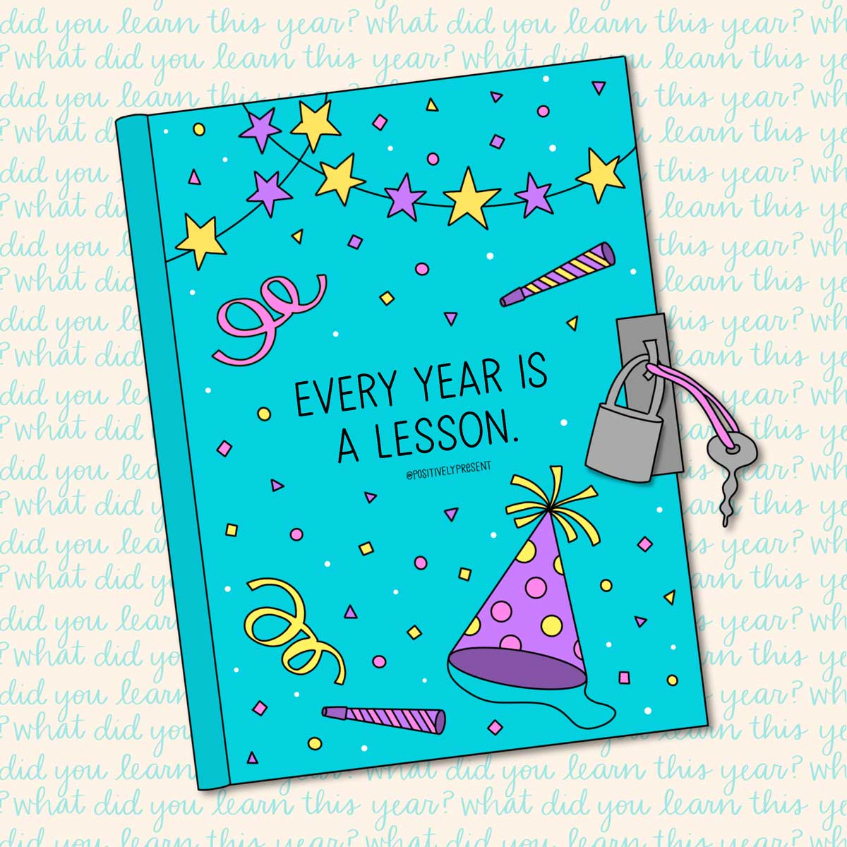 every year is a lession News Year's Quote on drawing of book.
