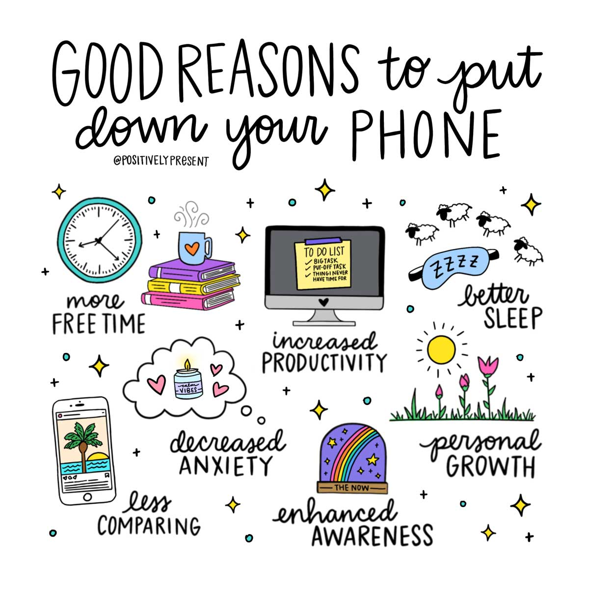 7 good reasons to put down your phone with words and drawings.
