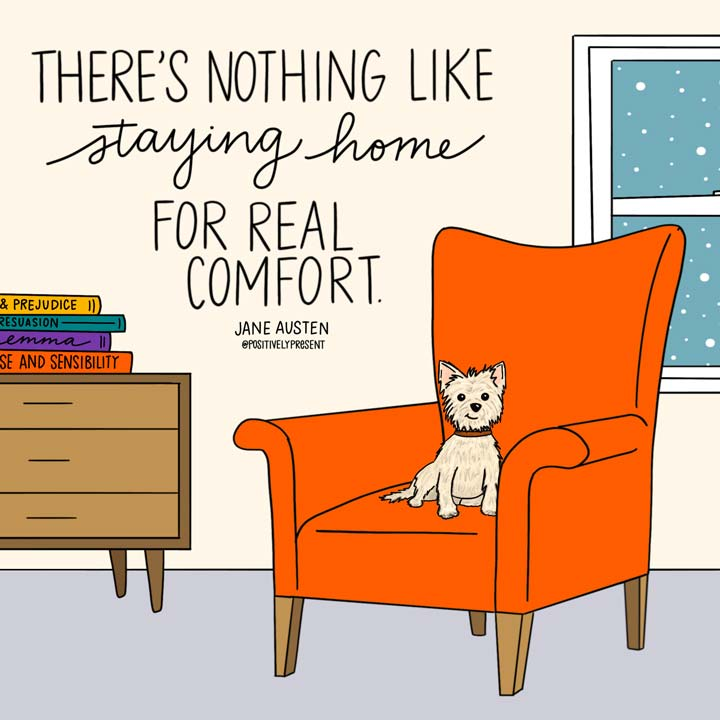 staying home for real comfort illustrated quote.
