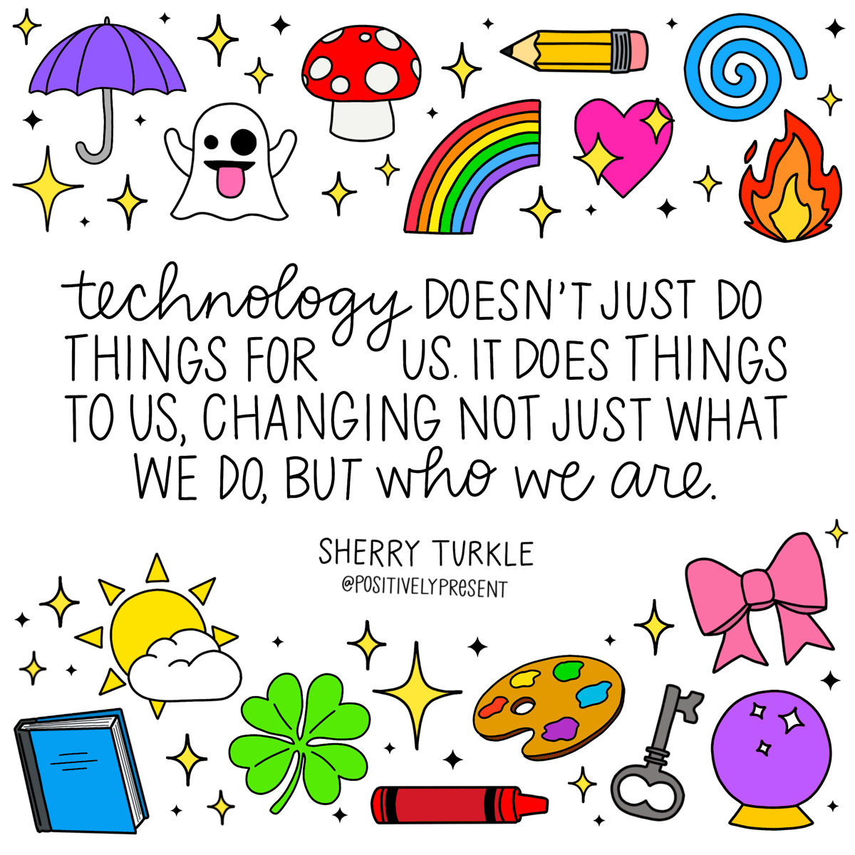technology changes us quote with cute icons.