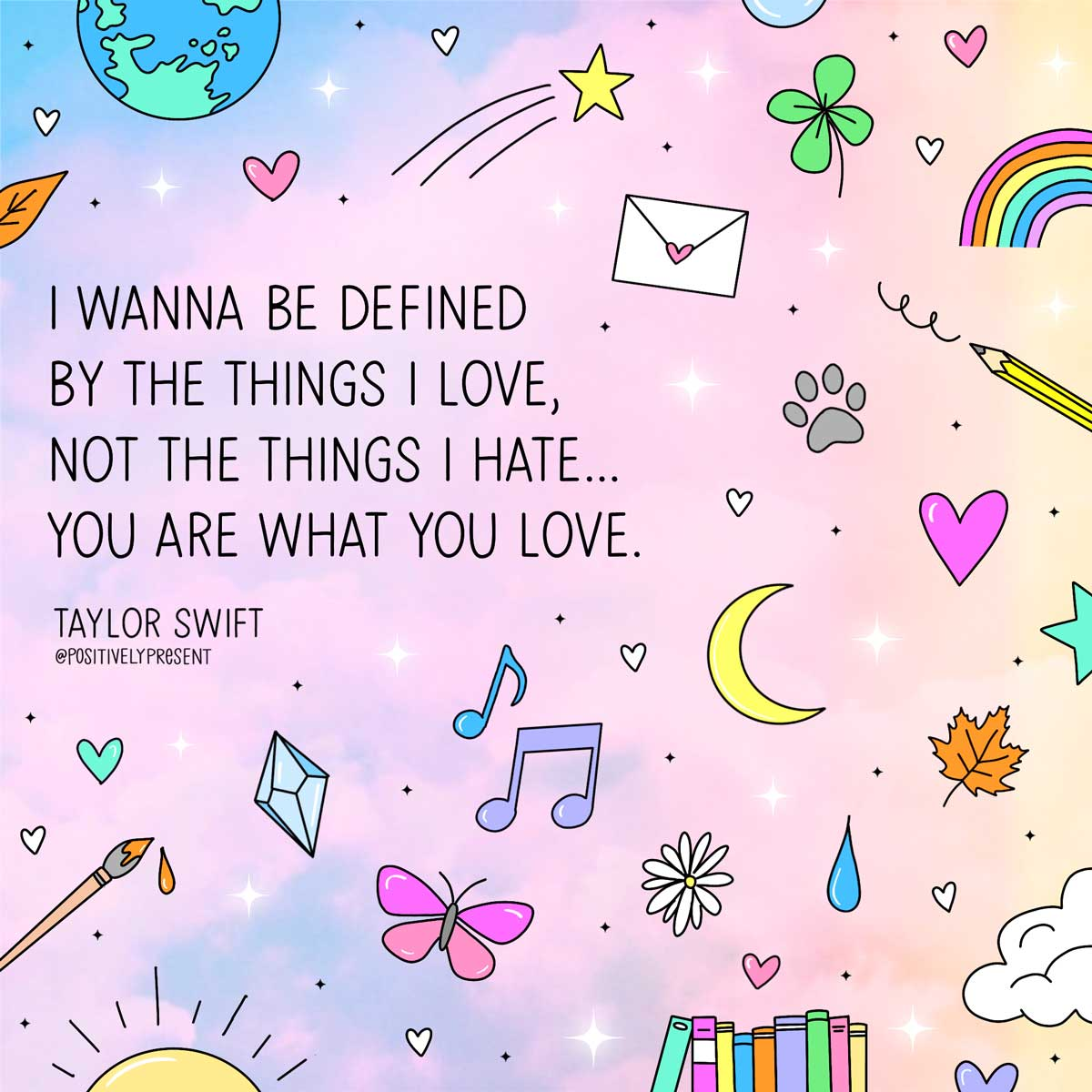 be defined by things you love taylor swift quote picture.