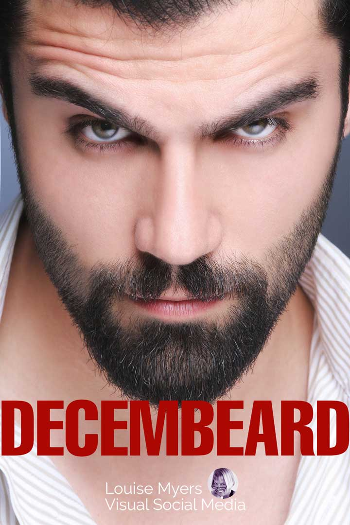 decembeard text on mans photo for the december holiday.