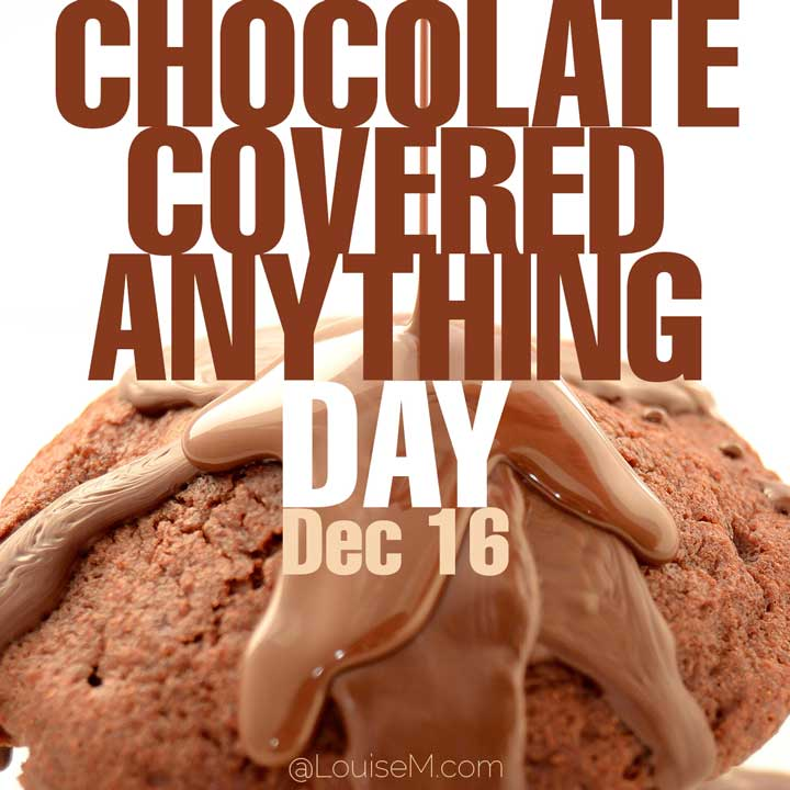 december 16 holiday chocolate covered anyhing day on photo of ice cream and fudge syrup.