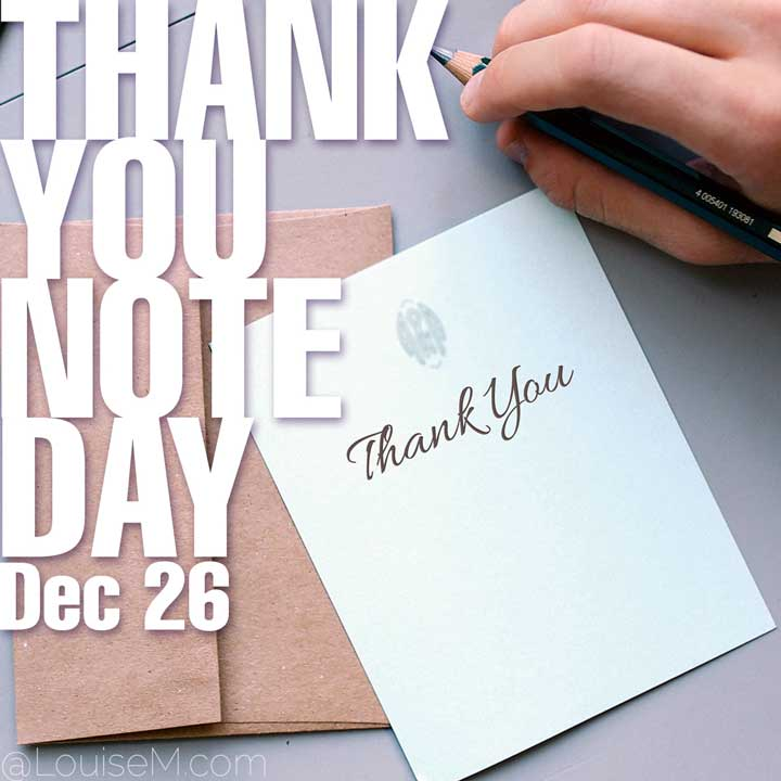 december 26 holiday thank you note day on photo of hand writing one.