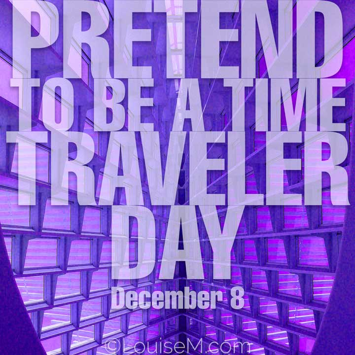 december 8 holiday pretend to be a time traveeler day on futuristic photo.