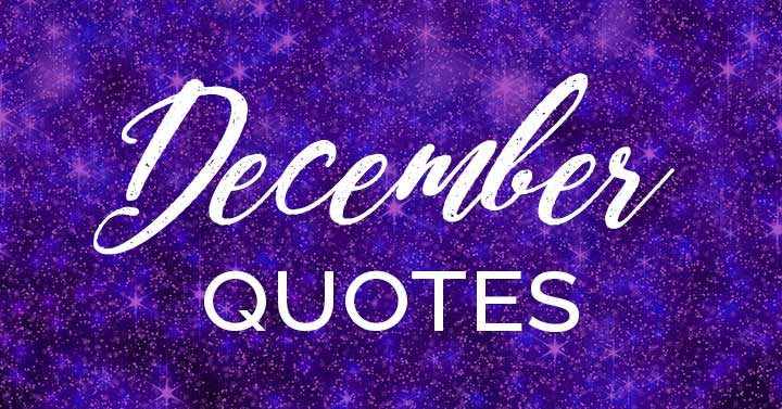 December quotes text on purple snowy background.