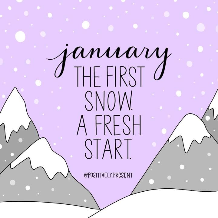 first snow fresh start quote illustration.