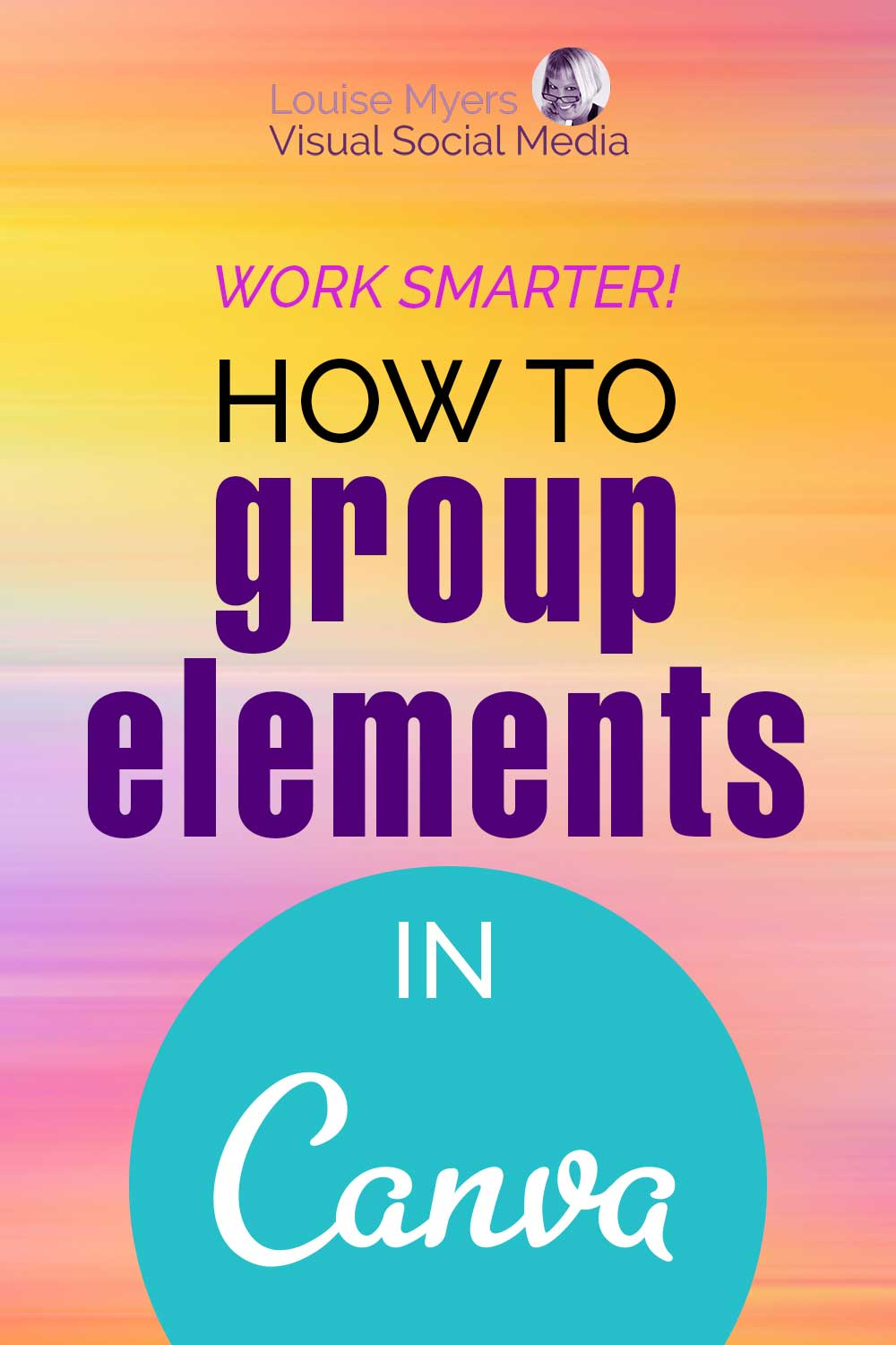 pastel art with text work smarter, how to group elements in canva.