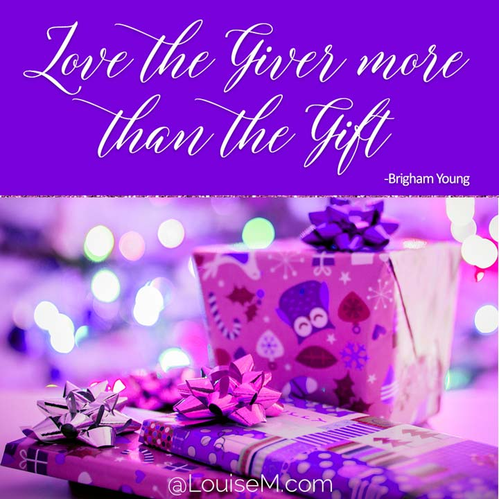 picture quote says Love the giver more than the gift.