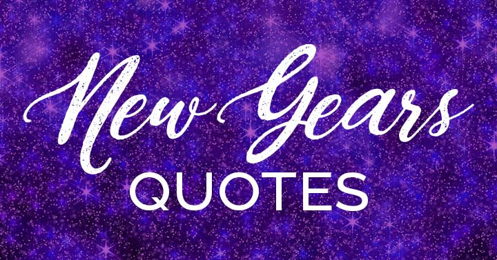News Years Quotes text on purple sparkly background.