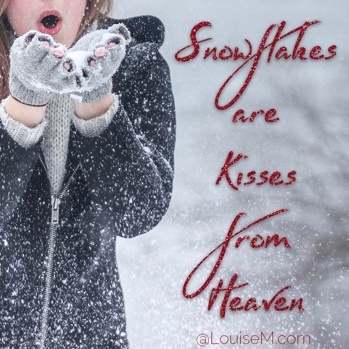 snowflakes are kisses from heaven photo quote.