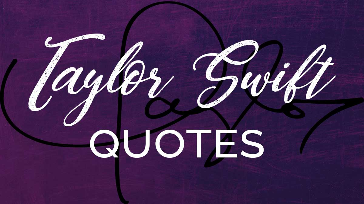 Taylor Swift quotes text on purple header image.