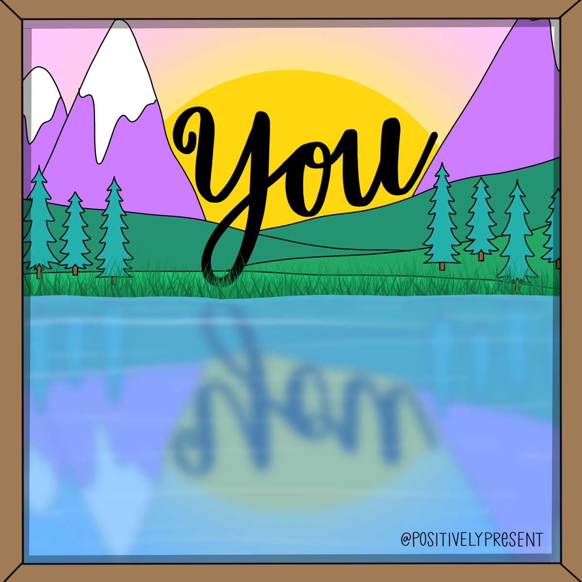 drawing of word YOU reflecting in lake.