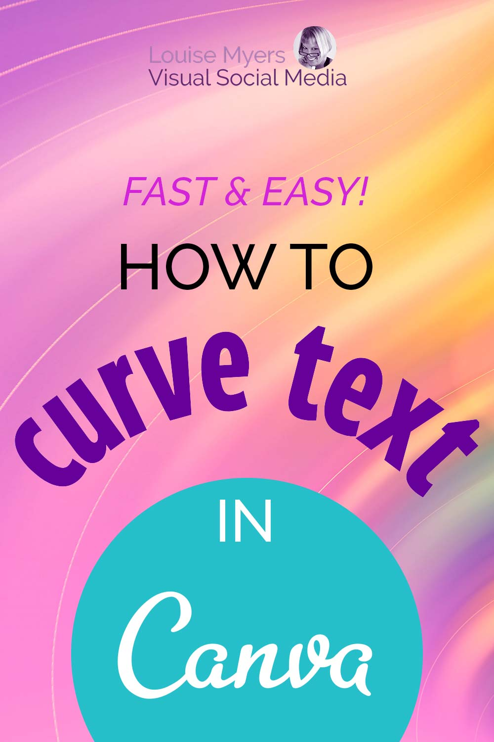 words how to curve text in canva over curvy pastel background with logo.