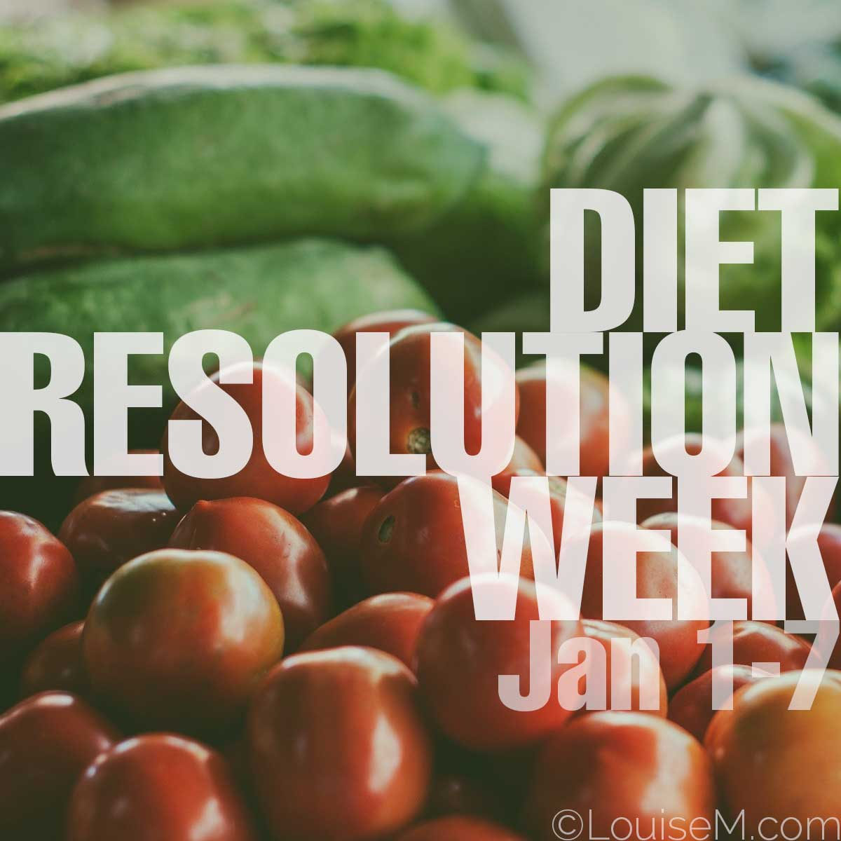 diet resolution week text of photo of vegetables.