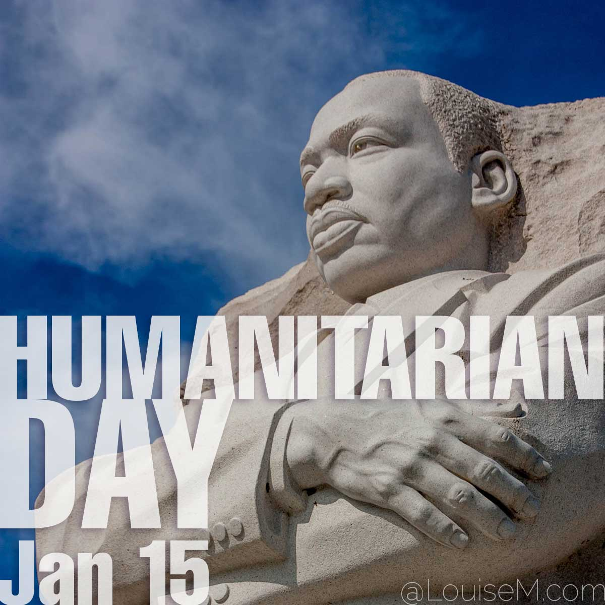 Humanitarian Day text on photo of MLK statue.