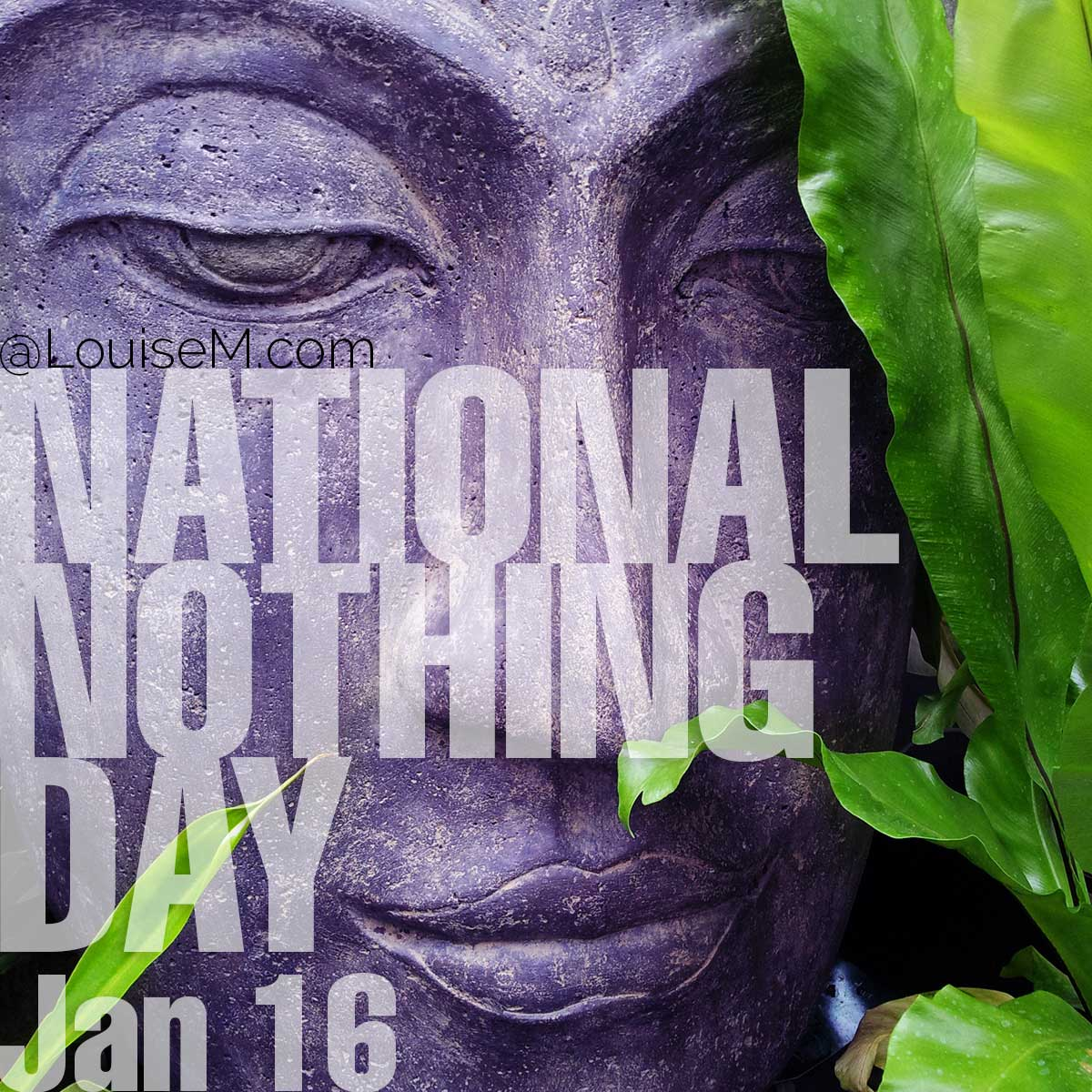 National Nothing Day text on photo of buddha statue.