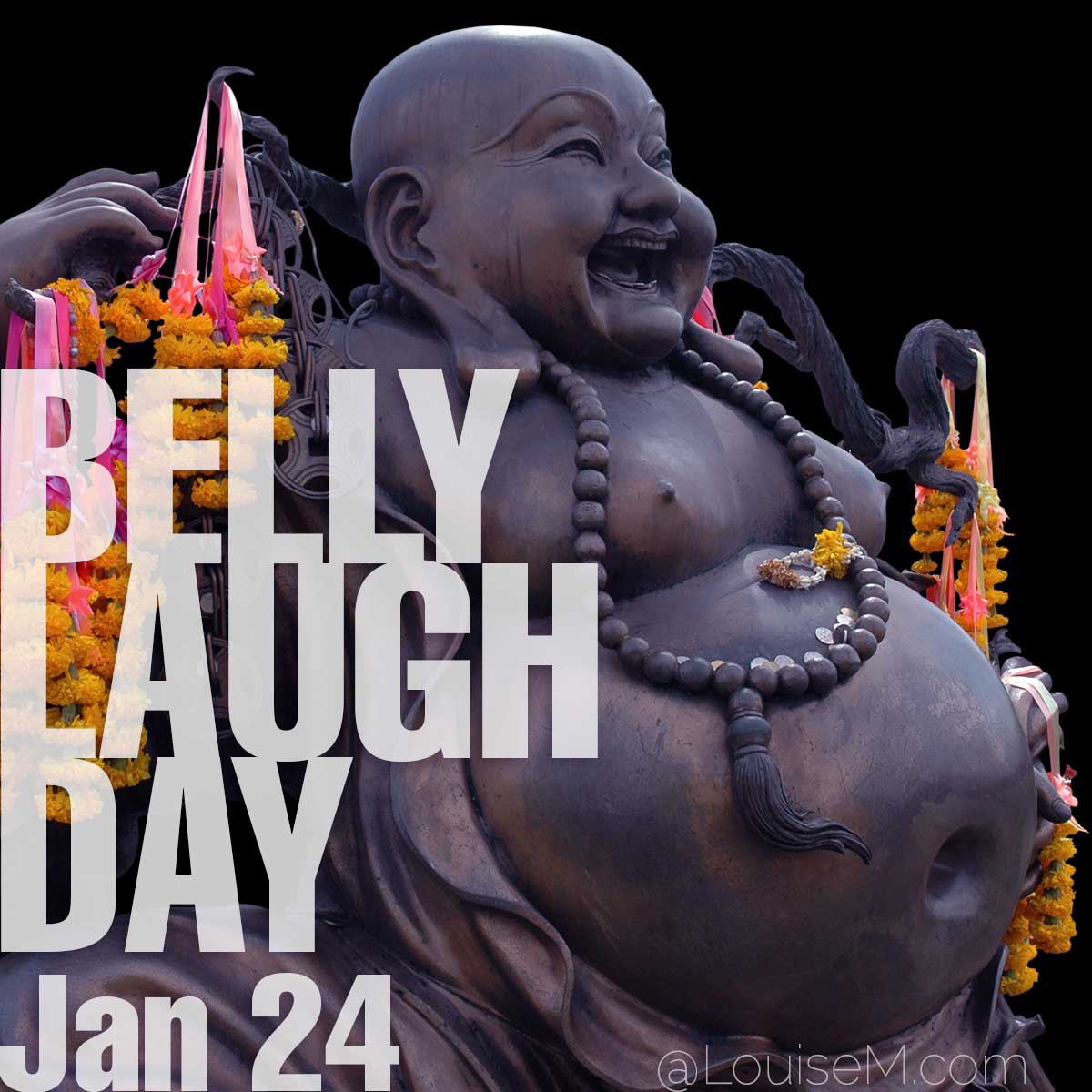 Belly Laugh Day text on photo of fat buddha.