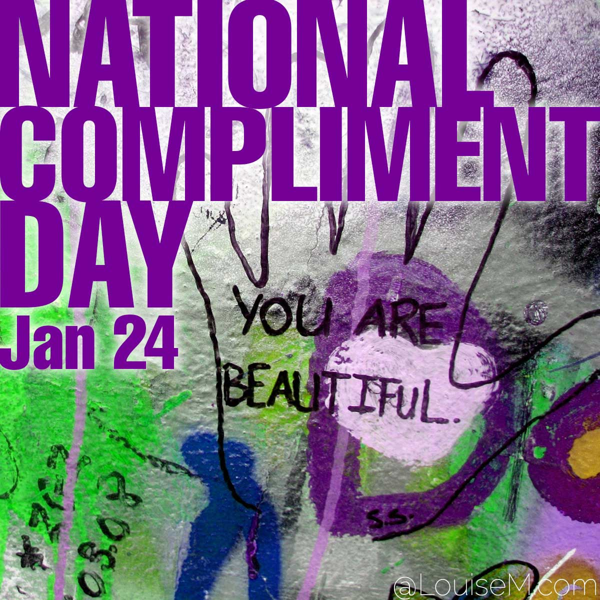 National Compliment Day text over complimentary graffiti photo.