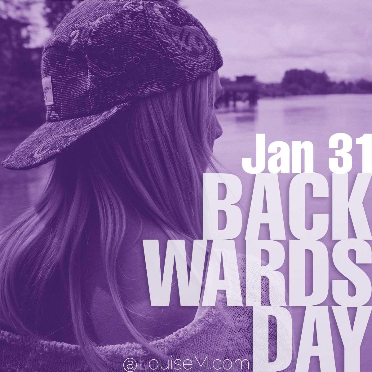 Backwards Daytext over photo of woman wearing cap backwards.