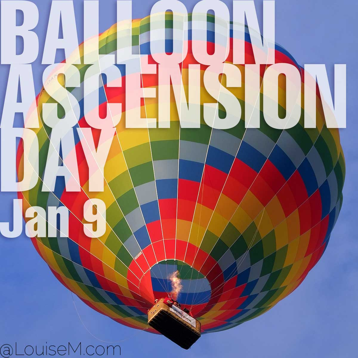Balloon Ascension Day text on photo of hot air balloons.