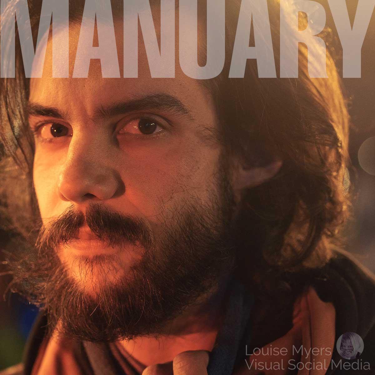 manuary text on photo of bearded man.
